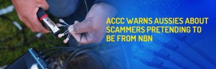 ACCC warns Aussies about scammers pretending to be from NBN