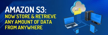 Amazon S3: Now Store & Retrieve Any Amount of Data From Anywhere