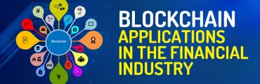 Blockchain Applications in the Financial Industry