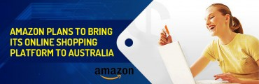 Amazon Plans to Bring its Online Shopping Platform to Australia