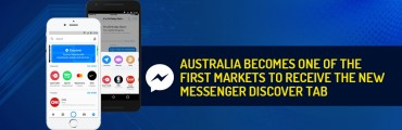 Australia Becomes One of the First Markets to Receive the New Messenger Discover Tab