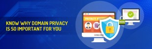 Know Why Domain Privacy is so Important for you