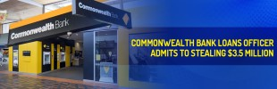 Loans officer defrauded Commonwealth Bank of $3.5m