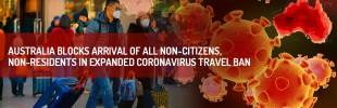 Australia blocks arrival of all non-citizens, non-residents in expanded coronavirus travel ban