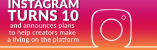 Instagram turns 10 and announces plans to help creators